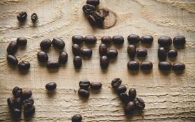 Обои надпись, кофе, зерна